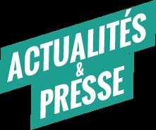 Actualités & Presse